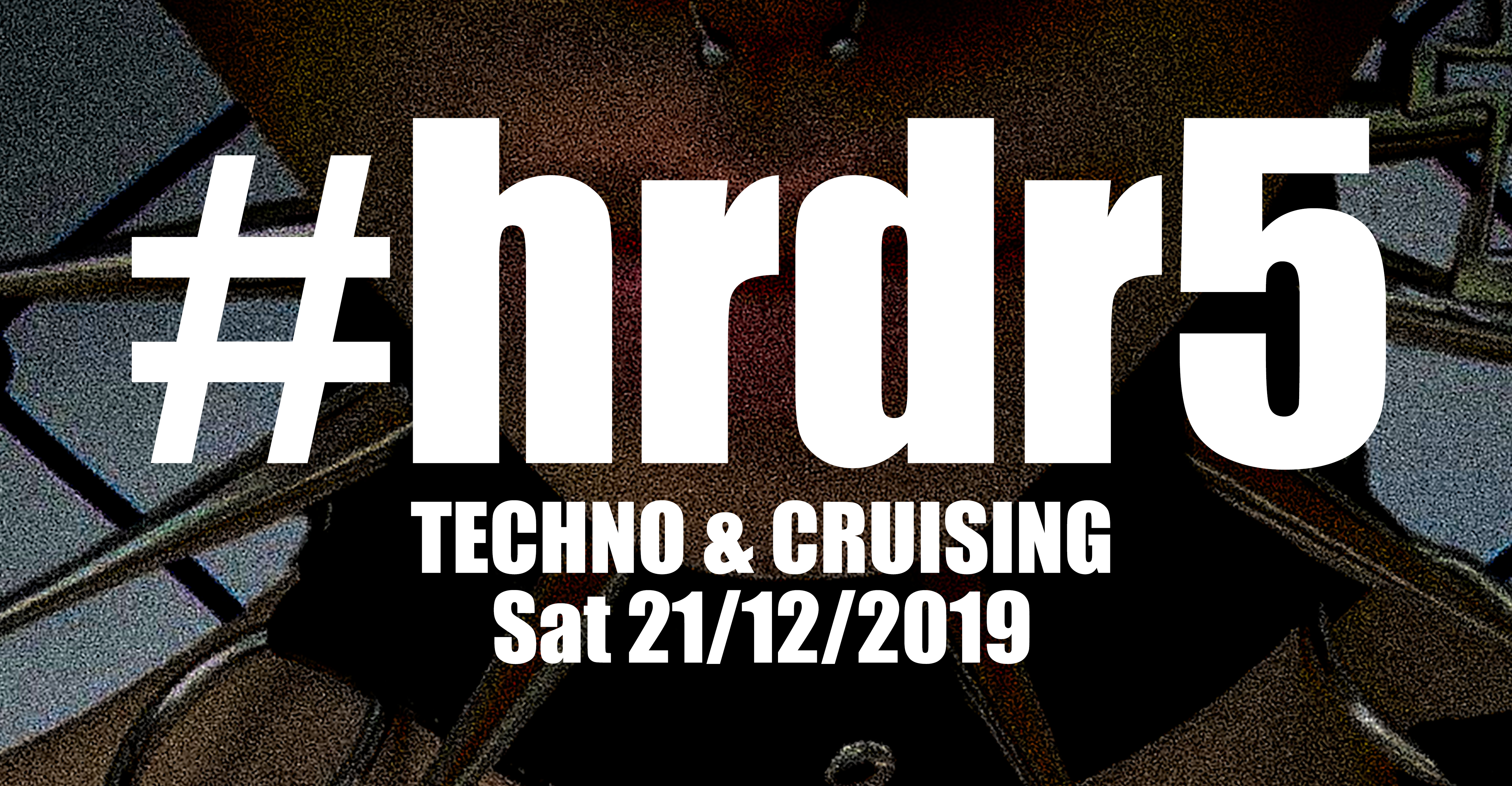 HARDER | SAT / 21 / 12 / 2019 | CLUB BORDERLINE